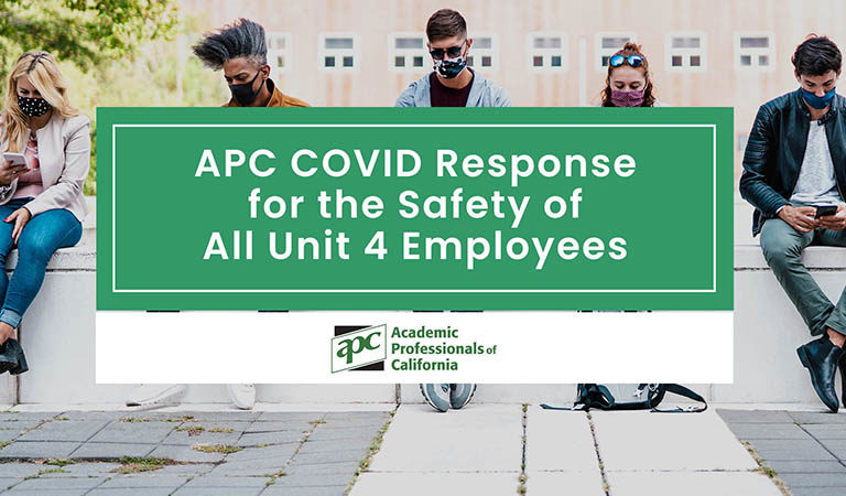 APC Covid Response for the Safety of All Unit 4 Employees