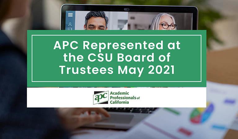APC Represented at the CSU Board of Trustees May 2021