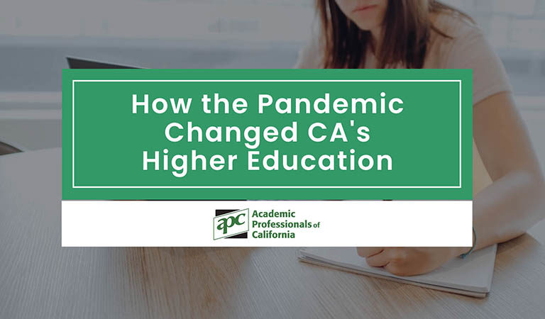 How the Pandemic Changed CAs Higher Education
