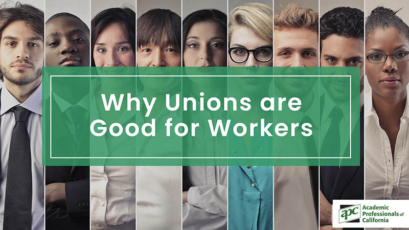 Why Unions are Good for Workers