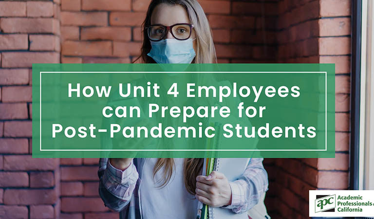 How Unit 4 Employees can Prepare for Post-Pandemic Freshman Students