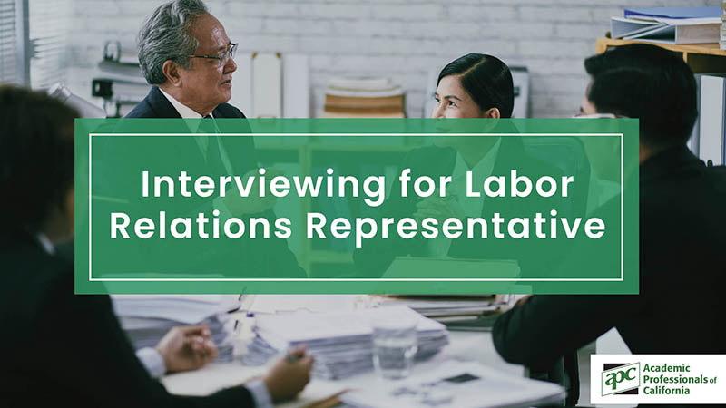 Interviewing for Labor Relations Representative