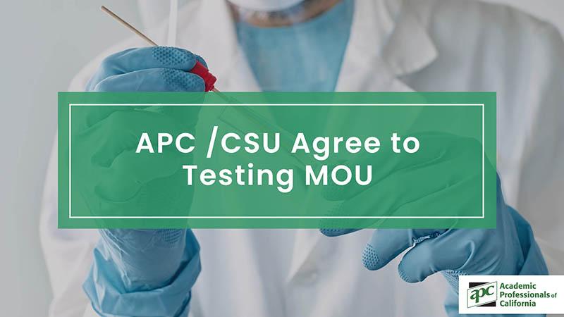 APCCSU Agree to Testing MOU